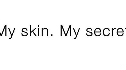 my skin my secret